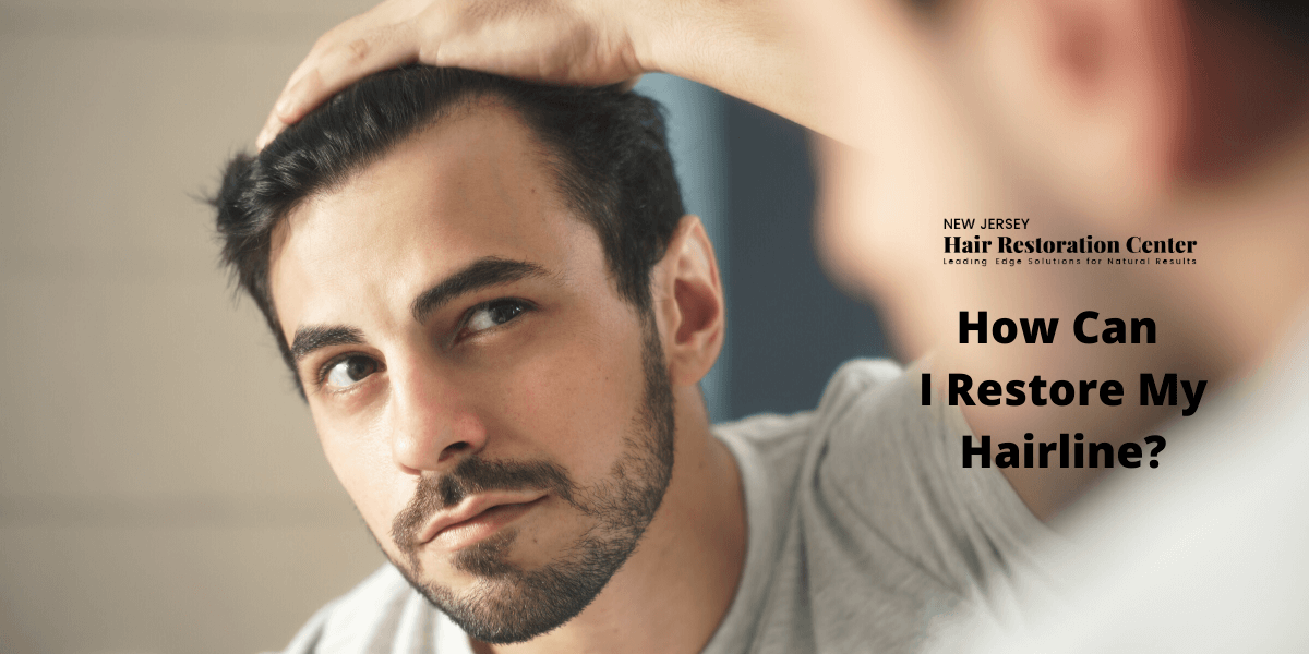 Hair Restoration: How Can I Restore My Hairline?