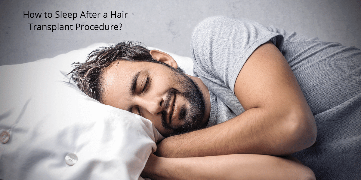 How to Sleep After a Hair Transplant Procedure?